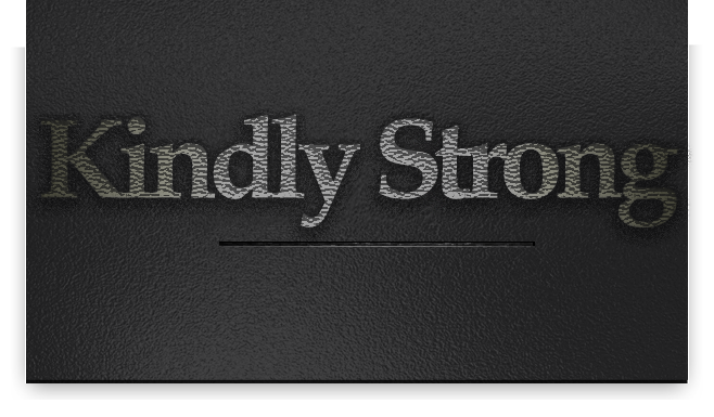 kindly strong